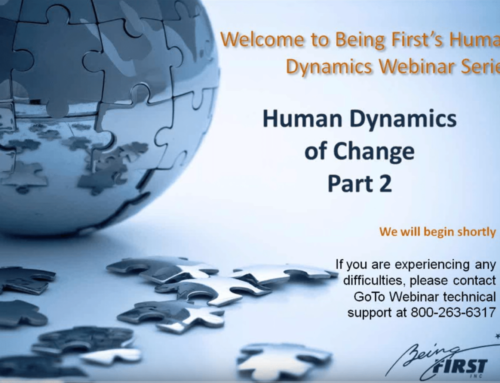 The Human Dynamics of Change – Part 2: Mindset and Other Invisible Causes of Success (and failure)