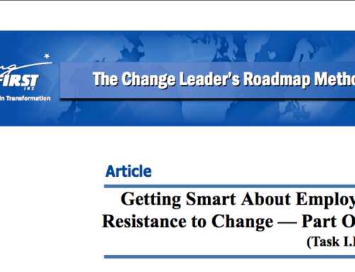 Getting Smart About Employee Resistance to Change: Part One